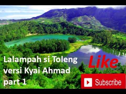 Lalampahan Si Toleng | Versi Kyai Ahmad | Ki Balap Part 1