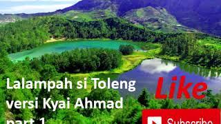 Lalampahan si toleng | versi kyai Ahmad | ki Balap part 1 Mp3