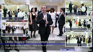 Catalin Rosoiu ♫ (Cromatic Band) Colaj VIDEO 75 min LIVE Nunta Robert si Simina 9-05-2015