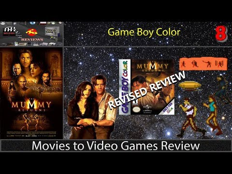 Movies to Video Games Review - Mummy Returns (GBC) [REVISED REVIEW]