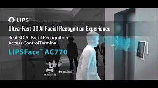 LIPSFace AC770 Ultra-fast 3D AI Facial Recognition Experience