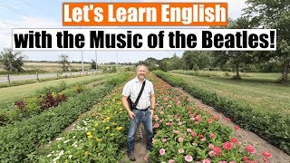 Learn English through the Music of the Beatles and the Movie Yesterday