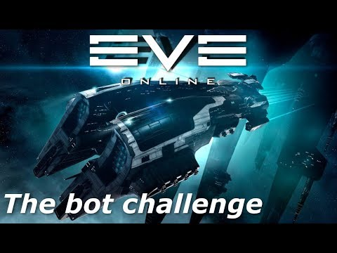 EVE Online - The Bot Challenge (discussion Video)