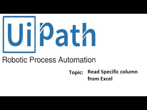 Uipath Tutorials - Select a column from excel
