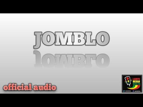 JOMBLO- LAMPU MERAH RASTA (OFFICIAL AUDIO)