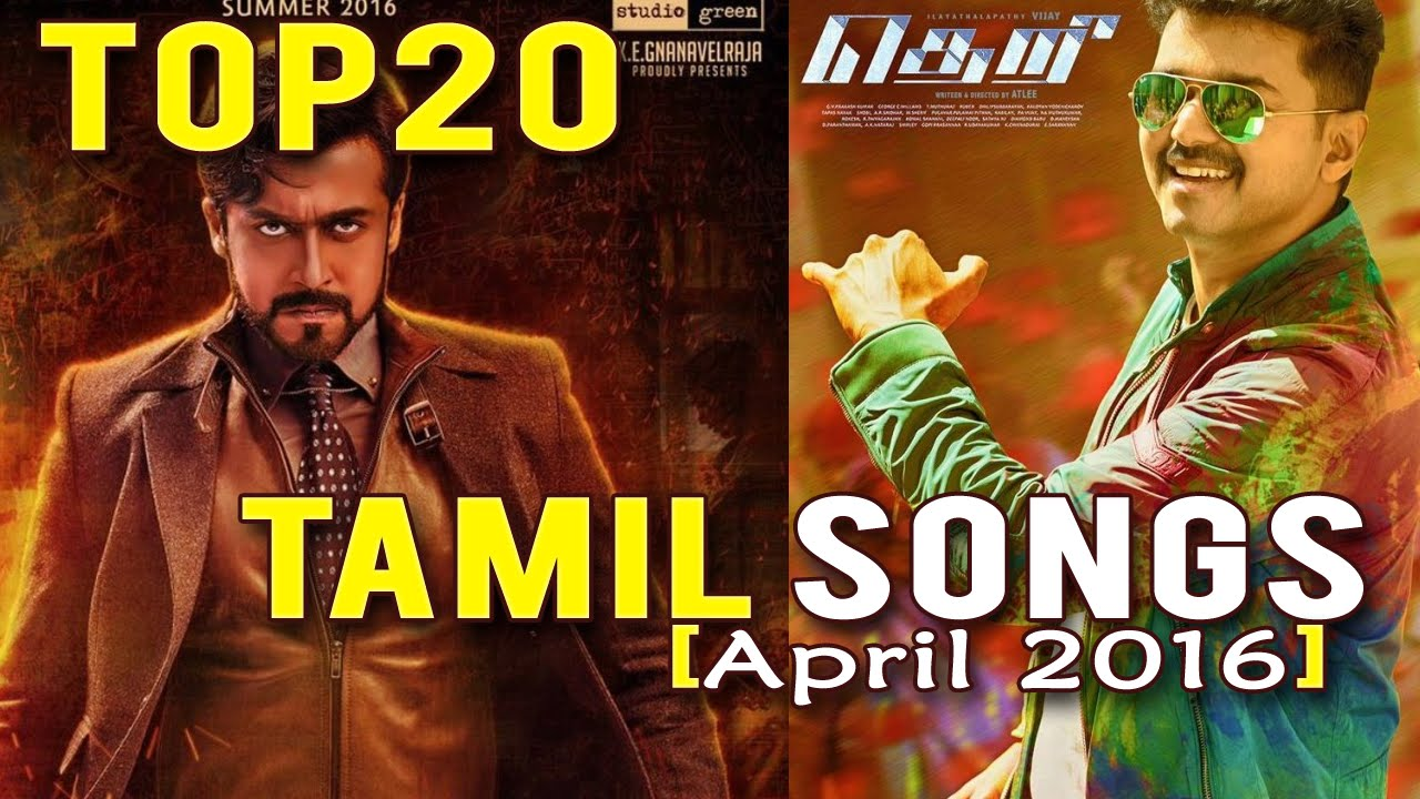 Top 20 Tamil Songs Apr 2016