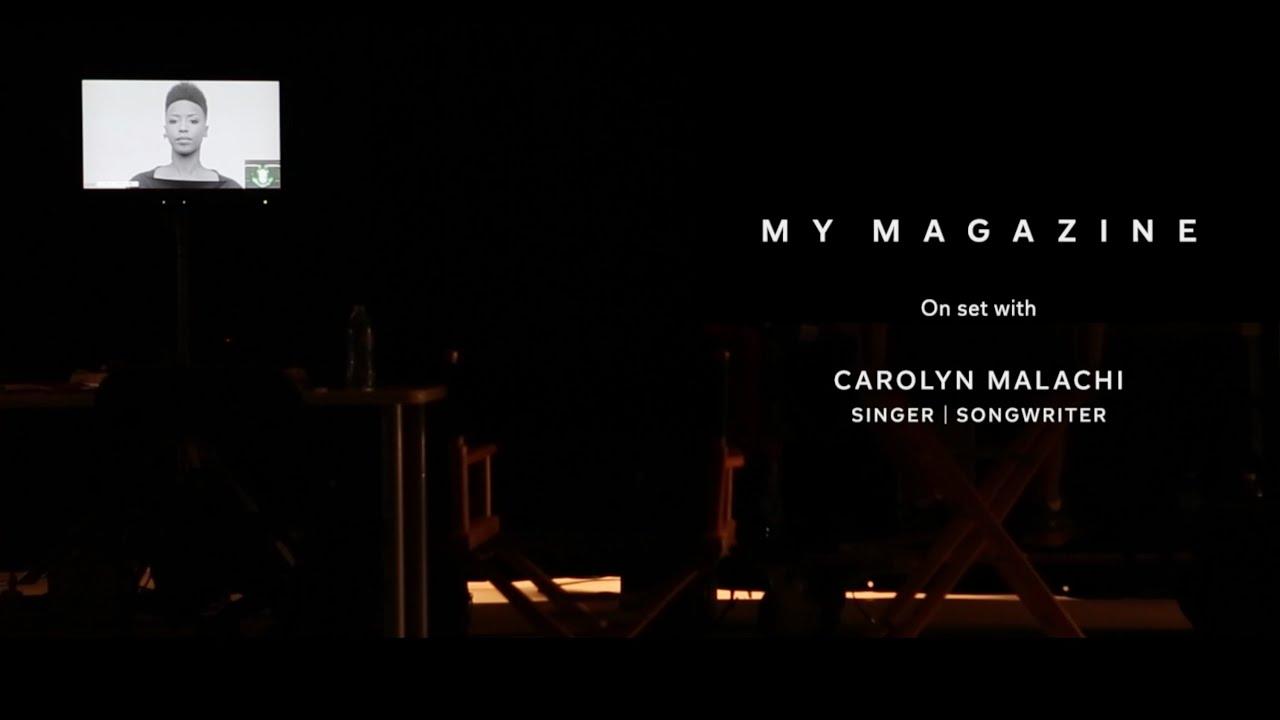 My Magazine: Behind the Scenes with Carolyn Malachi