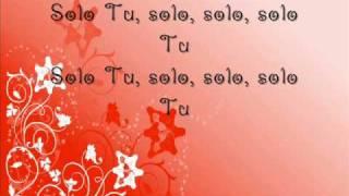 Solo Tu Letras/Lyrics de Grupo rojo