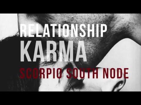 RELATIONSHIP KARMA SCORPIO Composite South Node - YouTube
