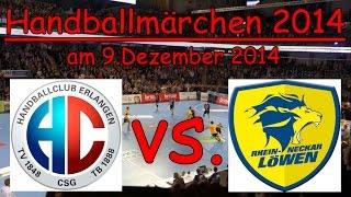 HC Erlangen vs. Rhein-Neckar Löwen am 9.12.2014