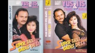 Supir Taxi Dan Gadis Desa / Yus Yunus & Iis Dahlia (original Full)