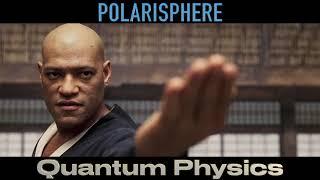 """POLARISPHERE - """"Quantum Physics"""" (Matrix Promo)"""