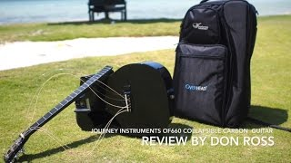 Don Ross Reviews Journey Instruments' Overhead OF660 Collapsible Carbon Travel Guitar