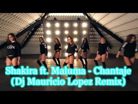 Shakira ft Maluma Chantaje Dj Mauricio Lopez Remix  Coreografía Dance Zumba