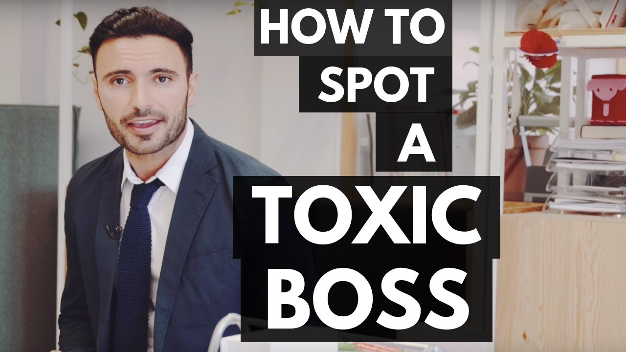 How to Spot a Toxic Boss (Signs of a Bad Manager and a Terrible Leader)