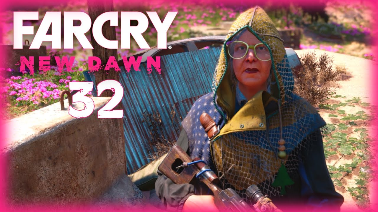 Far Cry New Dawn 032 Oma Nana Hd 60 German Let S Play Far Cry New Dawn Youtube