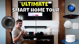 Ultimate Smart Home Tour 2018