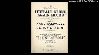 04 04 - Left All Alone Again Blues (from THE NIGHT BOAT)