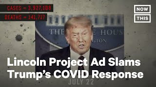 This brutal ad by the lincoln project slams pres. trump's covid-19 response» subscribe to nowthis: http://go.nowth.is/news_subscribe» sign up for our newslet...