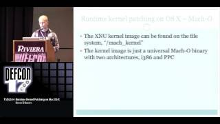DEF CON 17 - Bosse Eriksson- Runtime Kernel Patching on Mac OS X