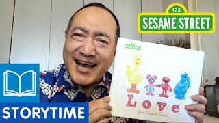 Sesame Street: Love from Sesame Street | Story Time with Alan Muraoka
