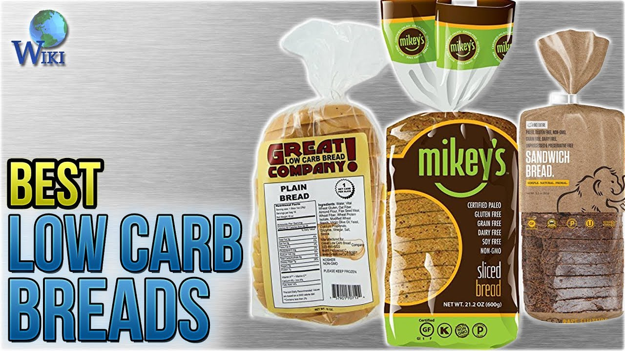 8 Best Low Carb Breads 2018