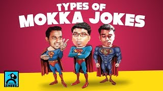 Types Of Mokka Jokes | Types | Black Sheep
