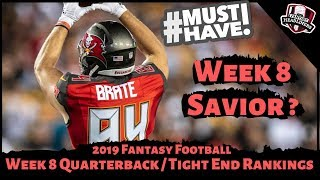 2019 Fantasy Football Rankings - Week 8 Quarterback/ Tight End Rankings
