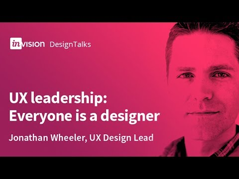 DesignTalk Ep. 67: UX leadership—Everyone is a designer