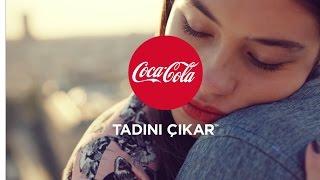 Coca-Cola ve anın tadı. #TadınıÇıkar