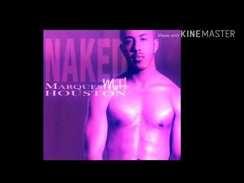Marques Houston - Naked Screwed & Chopped DJ DLoskii
