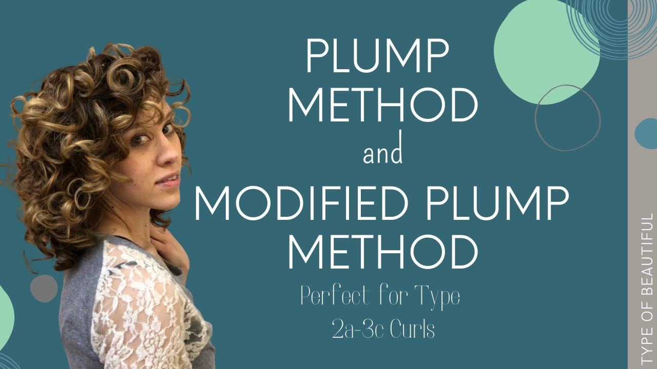 Plump Method for Curls   Great Wash Day Method for Type 20a 20c Curls