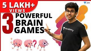 3 Powerful Brain Gaṁes | Mind Power | JEE Preparation | Unacademy JEE | Namo Kaul