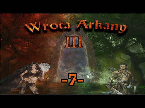 Wrota Arkany 3 let's (PL) play 7: Gra na 2 fronty