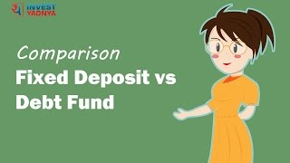 Fixed Deposits vs Debt Funds Comparison (From Taxation perspective)    Detailed