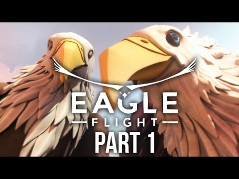 EAGLE FLIGHT Gameplay Walkthrough Part 1 - EAGLE VR (PS VR)