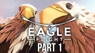 EAGLE FLIGHT Gameplay Walkthrough Part 1 - EAGLE VR (PS VR)