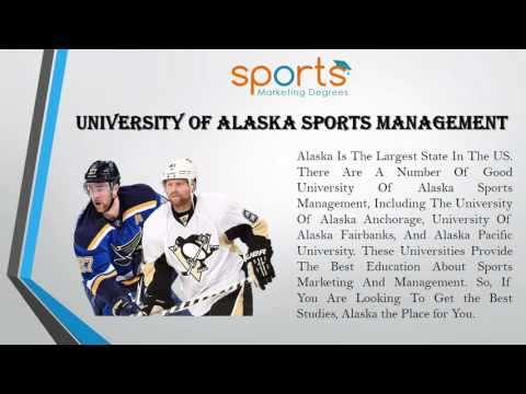 Sports Management University Of Alaska Offers The Best Studies Online