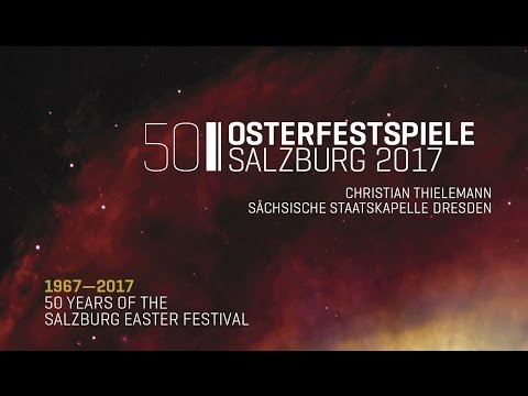 50 Years of the Salzburg Easter Festival - The 2017 Programme (2nd version)