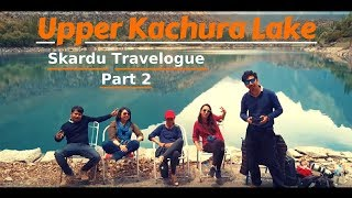 Rachels Last Day | Skardu Travelogue Part 2 | VLOG | Mooroo