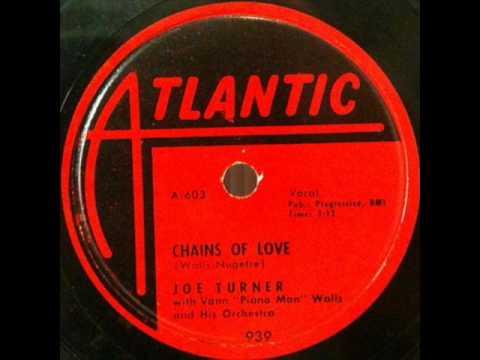 JOE TURNER   Chains of Love   1951