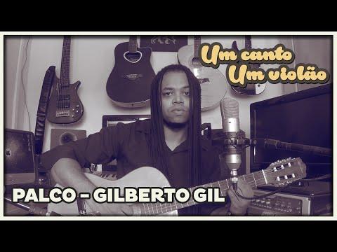 Palco - Gilberto Gil (Cover) | Um canto, um violão.