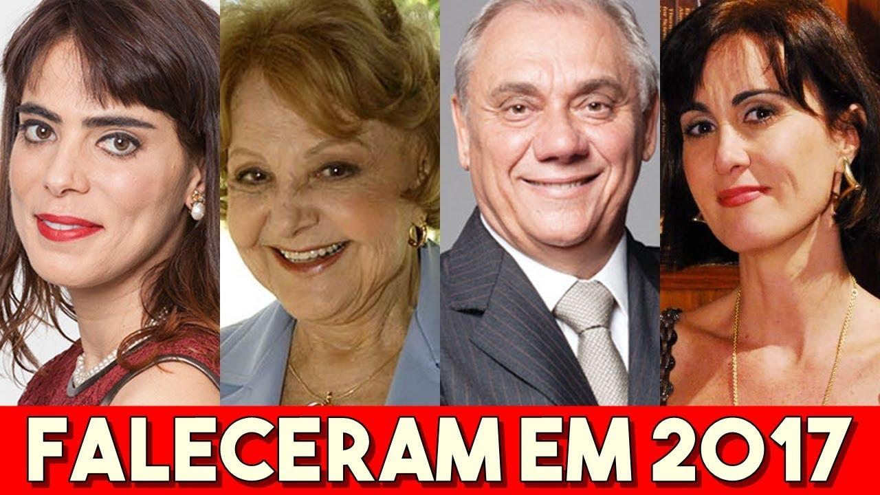 Famosos Brasileiros Que Faleceram Em 2017