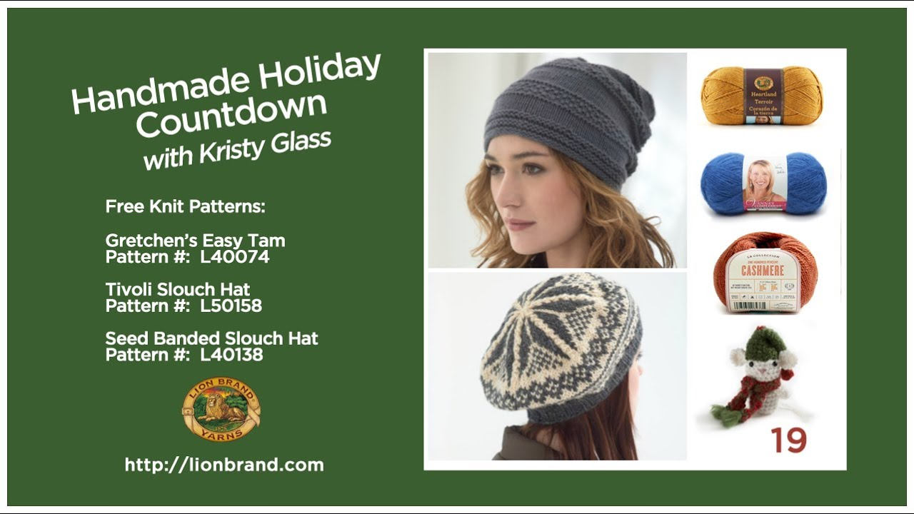 9e95700e450 Knit a slouch hat ... or two or three! Lion Brand s Handmade Holiday  Countdown  19