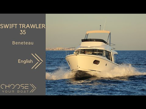 SWIFT TRAWLER 35 by Beneteau: Guided Tour Video (in English)