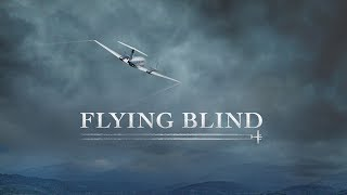 Flying Blind (Official Trailer)