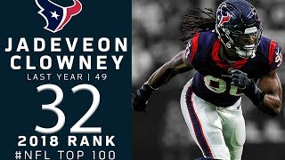 #32: Jadeveon Clowney (DE, Texans) | Top 100 Players of 2018 | NFL