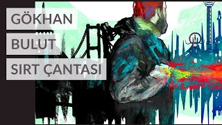 GÖKHAN BULUT - SIRT ÇANTASI ( Official Lyrics Video )
