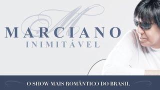 Baixar Marciano - Inimitável (DVD Oficial)