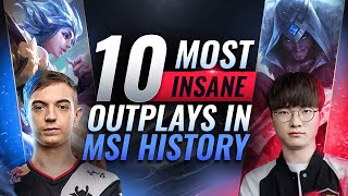10 Most INSANE OUTPLAYS in MSI History - League of Legends Esports